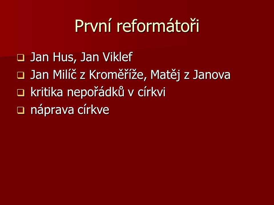 První reformátoři Jan Hus, Jan Viklef