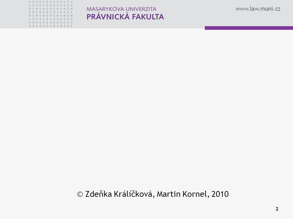 © Zdeňka Králíčková, Martin Kornel, 2010