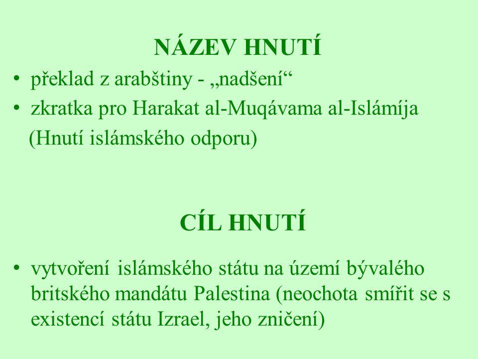 """CÍL HNUTÍ NÁZEV HNUTÍ překlad z arabštiny - """"nadšení"""