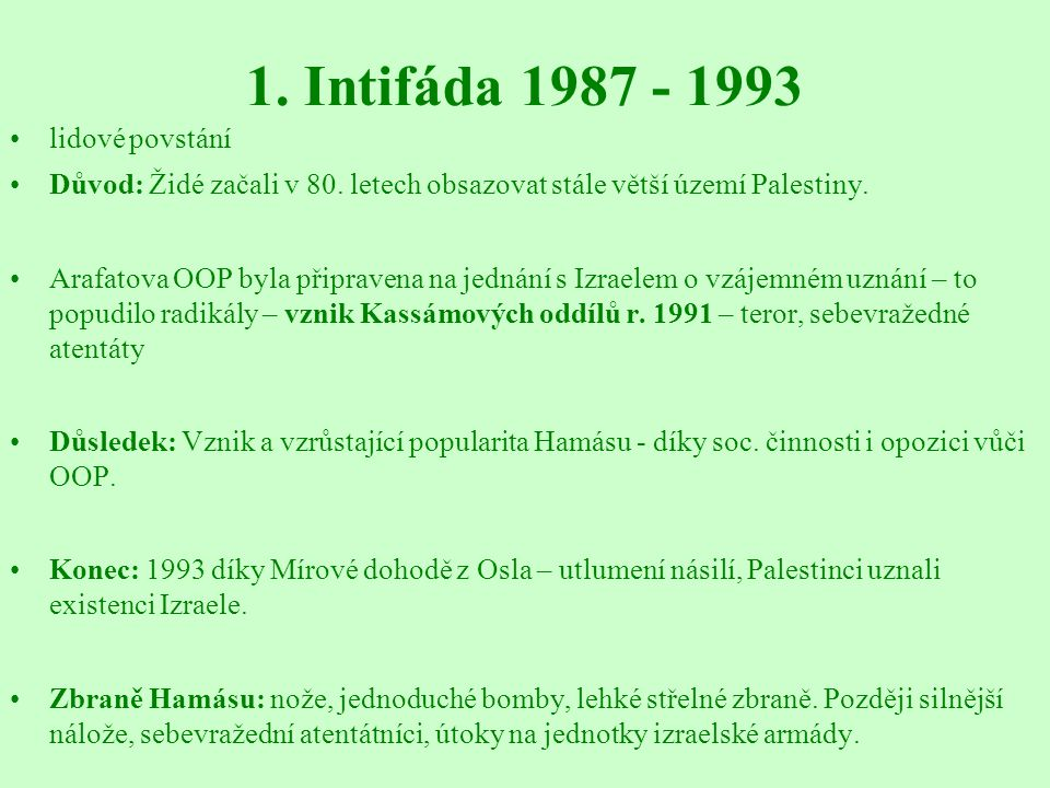 1. Intifáda 1987 - 1993 lidové povstání