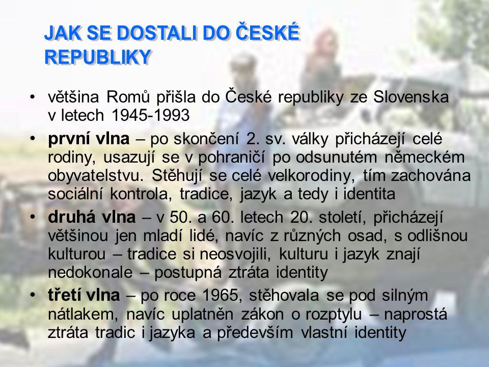 JAK SE DOSTALI DO ČESKÉ REPUBLIKY