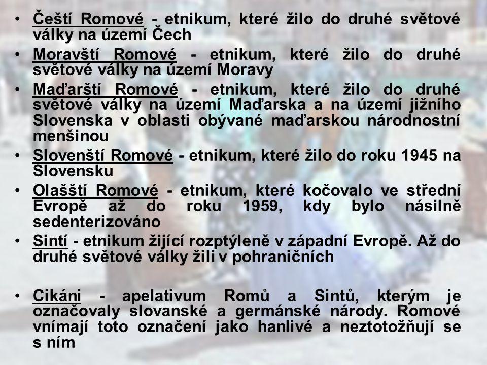 Čeští Romové - etnikum, které žilo do druhé světové války na území Čech