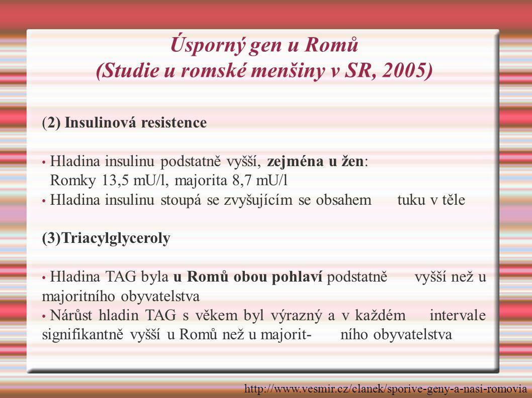 Úsporný gen u Romů (Studie u romské menšiny v SR, 2005)