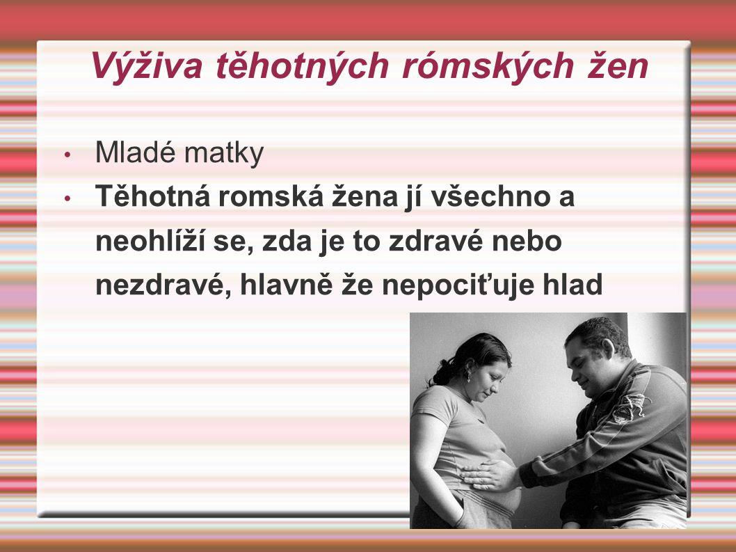 Výživa těhotných rómských žen