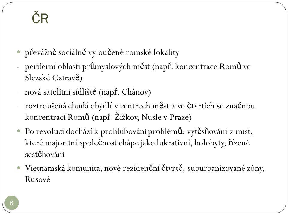 ČR převážně sociálně vyloučené romské lokality