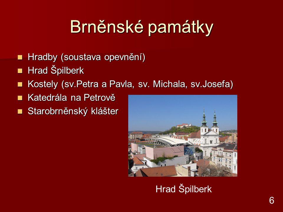 Brněnské památky Hradby (soustava opevnění) Hrad Špilberk
