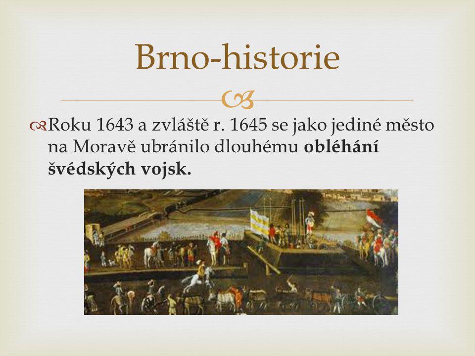 Brno-historie Roku 1643 a zvláště r.