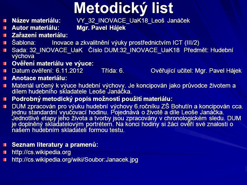 Metodický list Název materiálu: VY_32_INOVACE_UaK18_Leoš Janáček