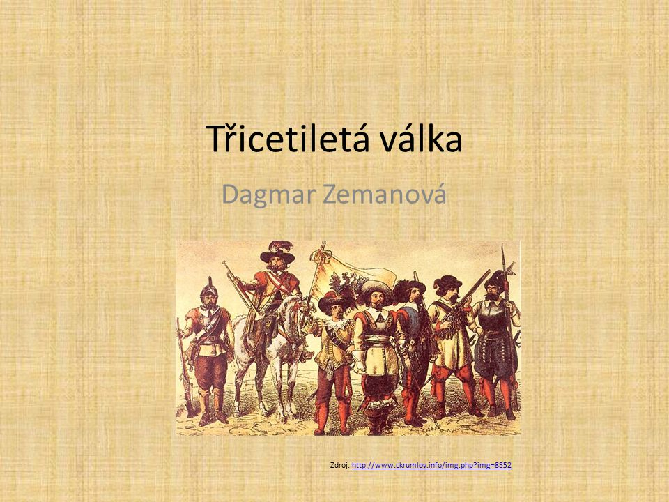 Třicetiletá válka Dagmar Zemanová