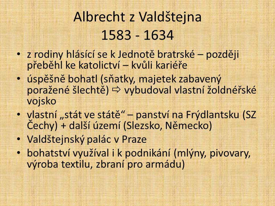 Albrecht z Valdštejna 1583 - 1634
