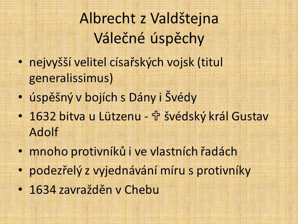 Albrecht z Valdštejna Válečné úspěchy