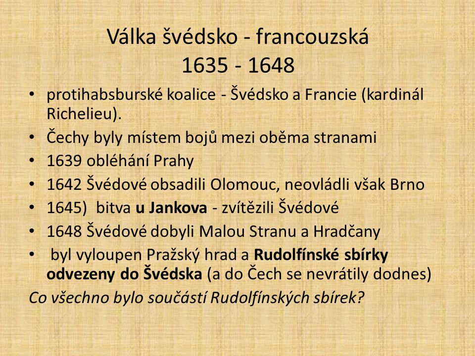 Válka švédsko - francouzská 1635 - 1648