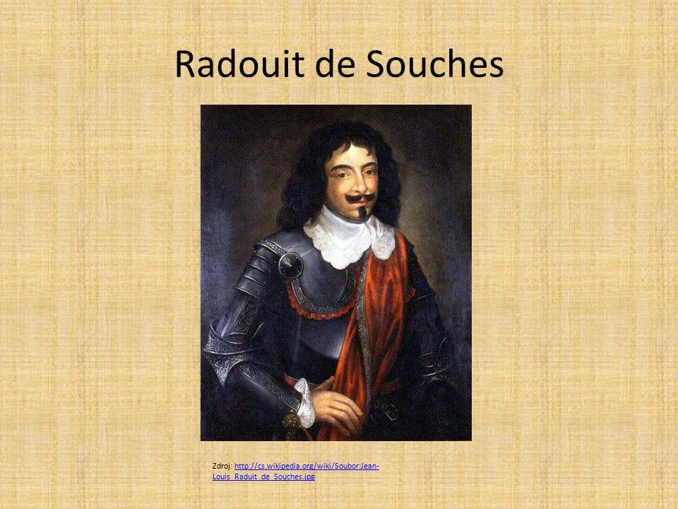 Radouit de Souches Zdroj: http://cs.wikipedia.org/wiki/Soubor:Jean-Louis_Raduit_de_Souches.jpg