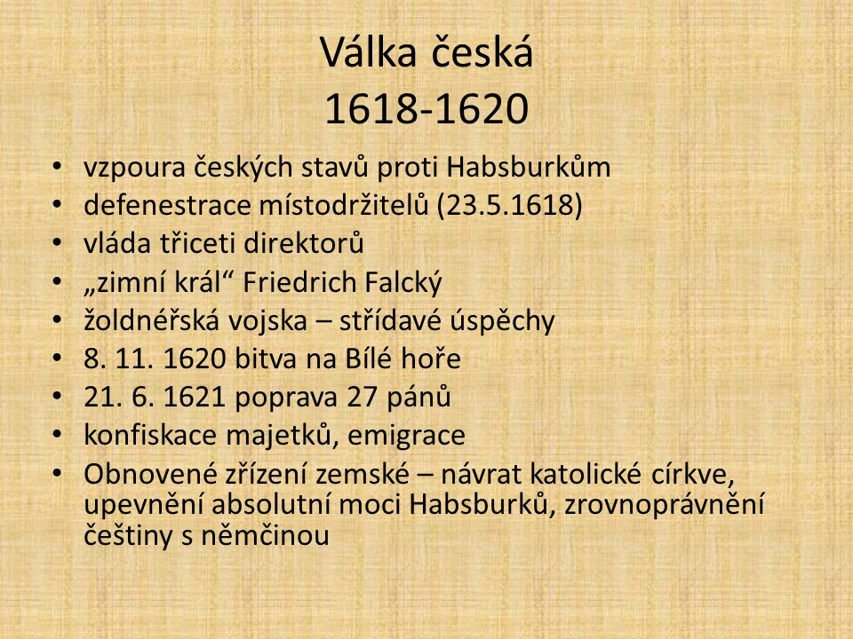 Válka česká 1618-1620 vzpoura českých stavů proti Habsburkům
