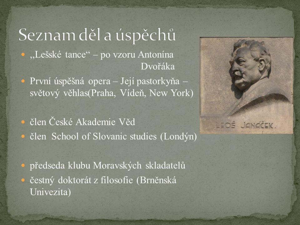 Seznam děl a úspěchů ,,Lešské tance – po vzoru Antonína Dvořáka