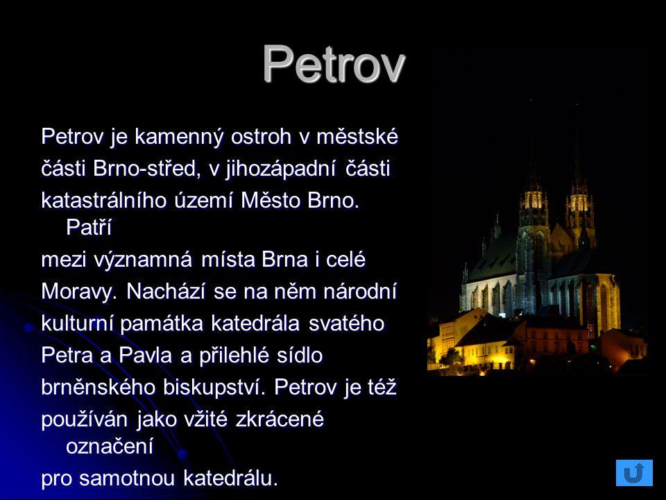 Petrov Petrov je kamenný ostroh v městské