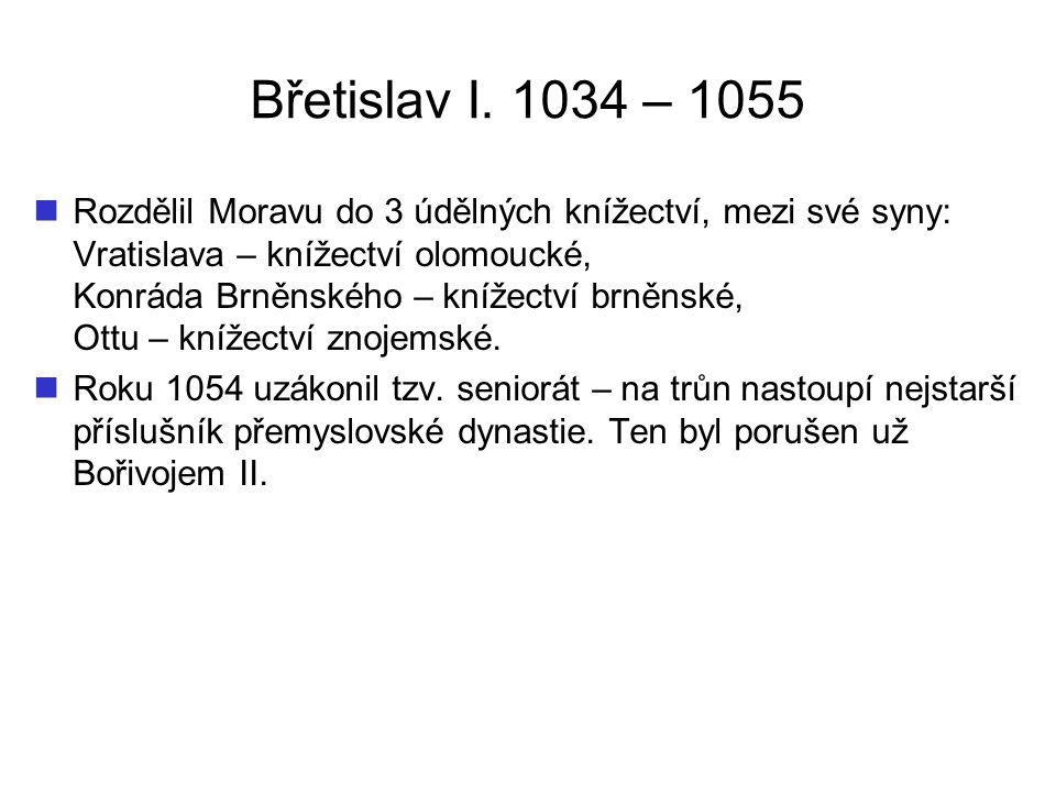 Břetislav I. 1034 – 1055