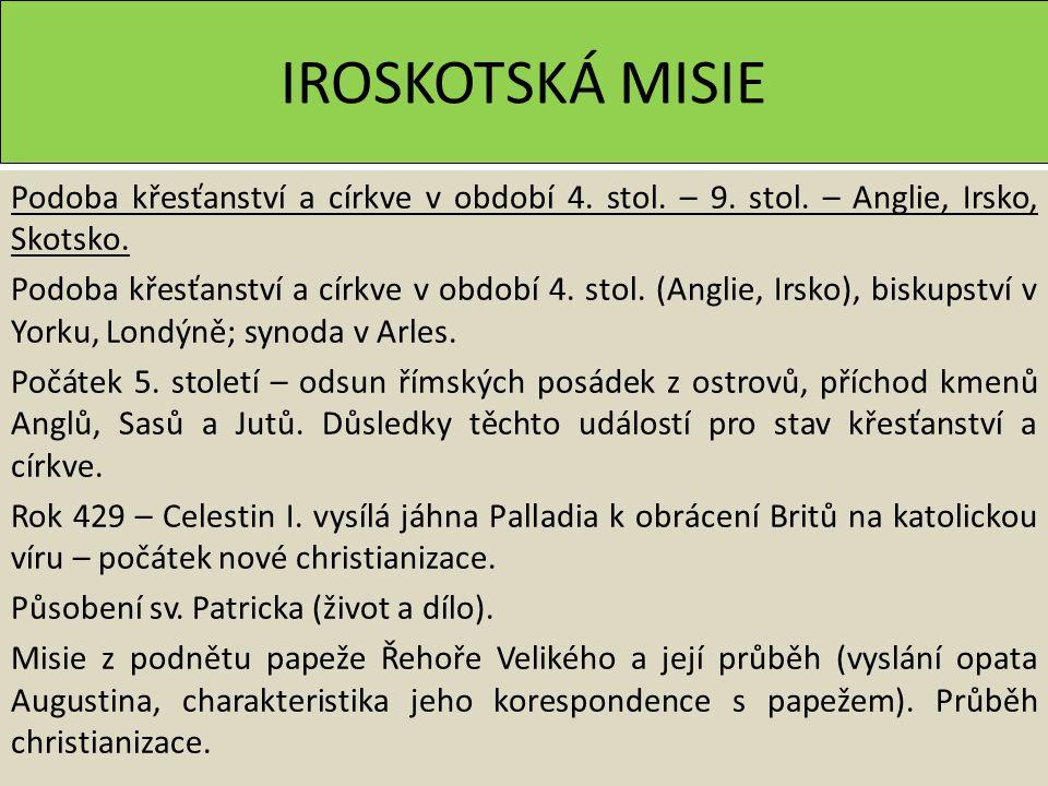 IROSKOTSKÁ MISIE