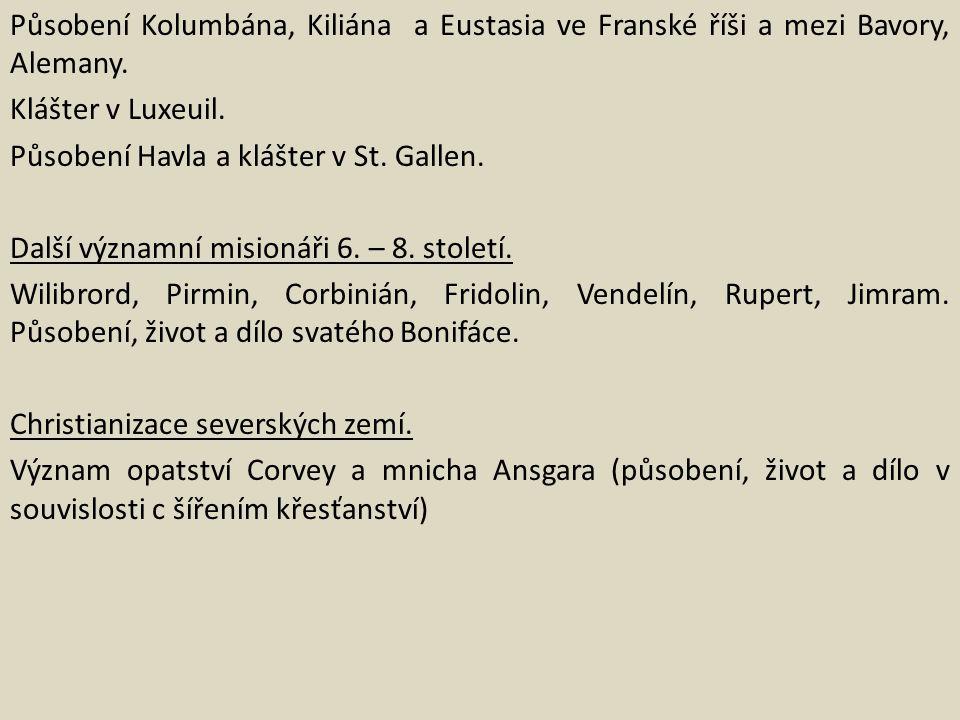 Působení Kolumbána, Kiliána a Eustasia ve Franské říši a mezi Bavory, Alemany.
