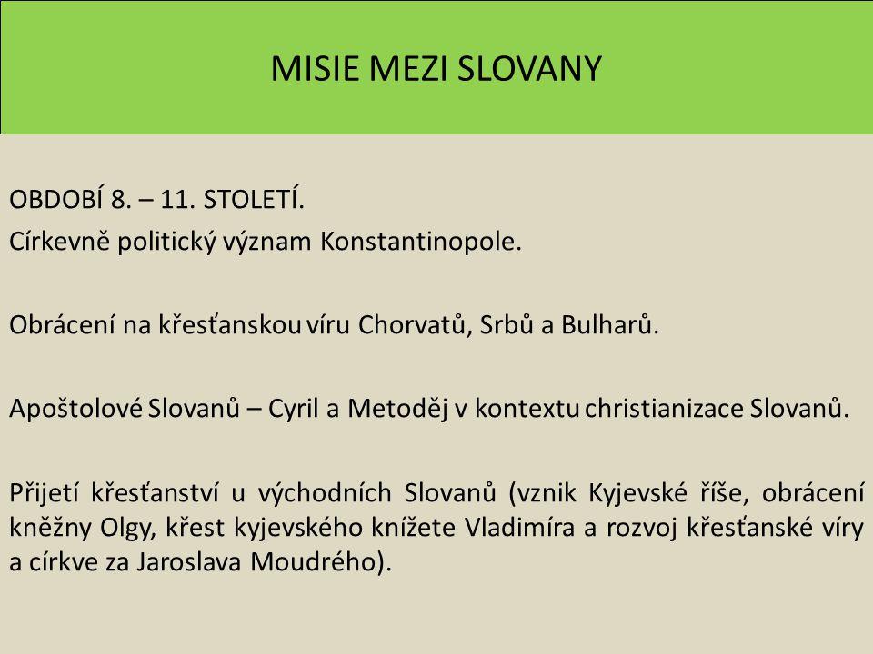 MISIE MEZI SLOVANY