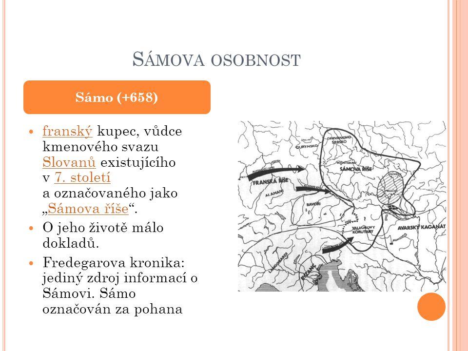 Sámova osobnost Sámo (+658) Mapka Sámovy říše.