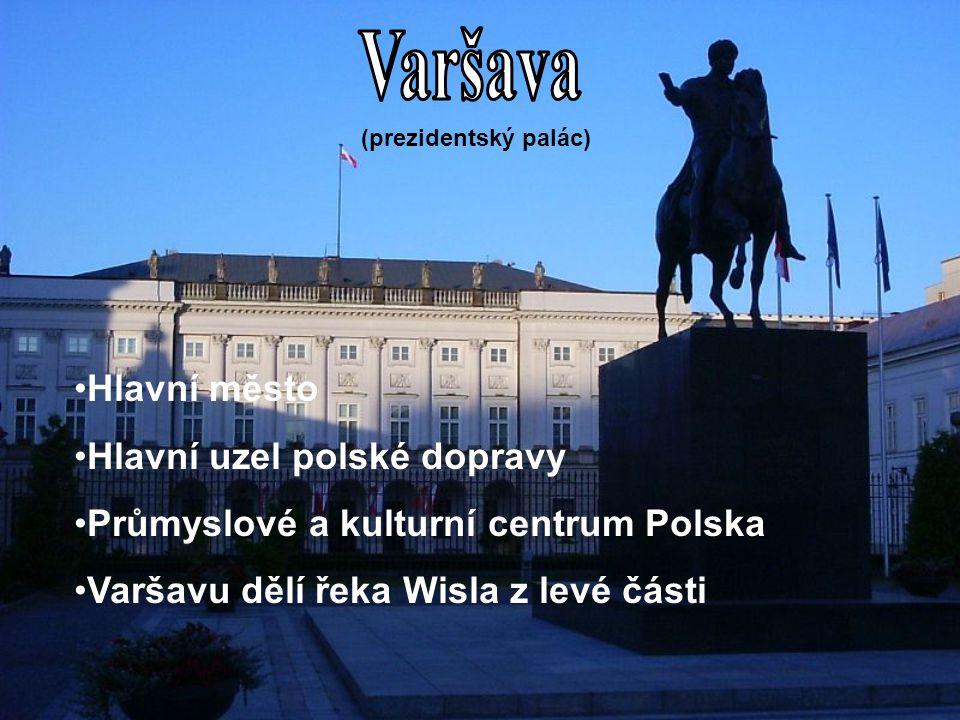 Varšava Hlavní město Hlavní uzel polské dopravy