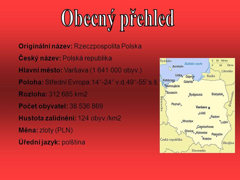 Obecný přehled Originální název: Rzeczpospolita Polska