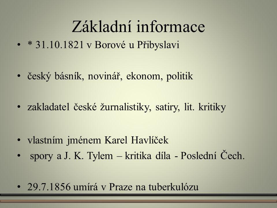 Základní informace * 31.10.1821 v Borové u Přibyslavi