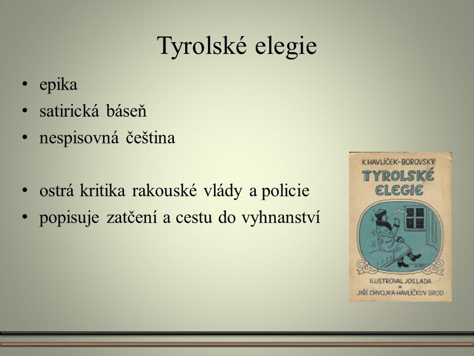 Tyrolské elegie epika satirická báseň nespisovná čeština