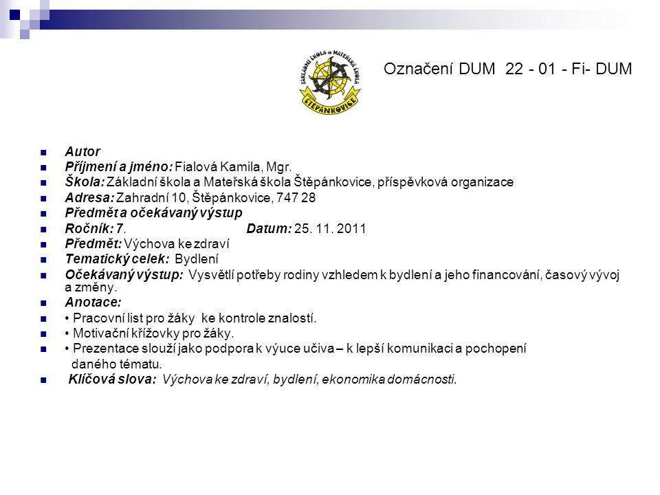 Označení DUM 22 - 01 - Fi- DUM Autor