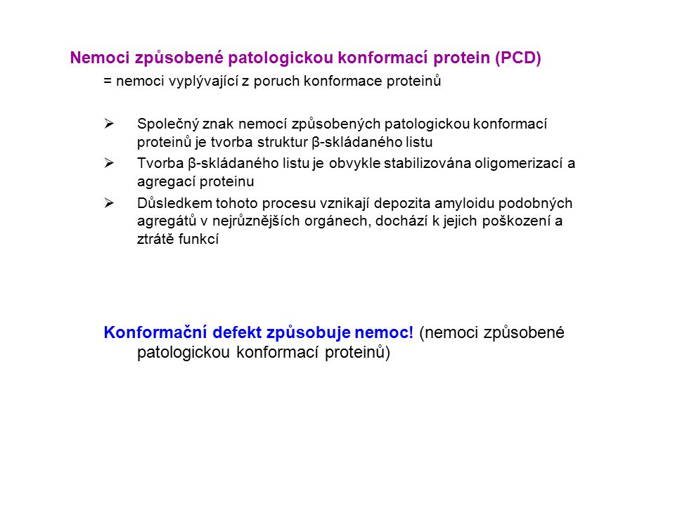 Nemoci způsobené patologickou konformací protein (PCD)