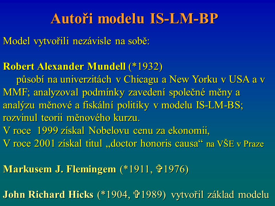 Autoři modelu IS-LM-BP