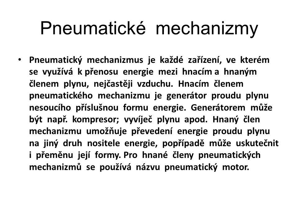 Pneumatické mechanizmy