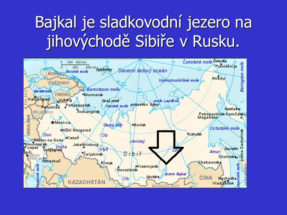 Bajkal je sladkovodní jezero na jihovýchodě Sibiře v Rusku.