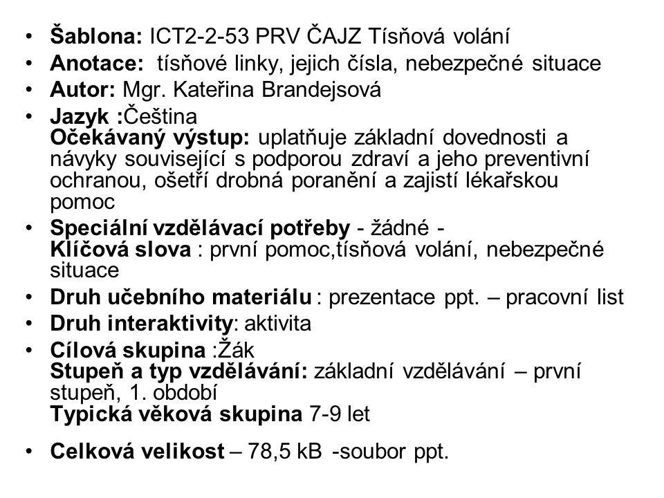 Šablona: ICT2-2-53 PRV ČAJZ Tísňová volání