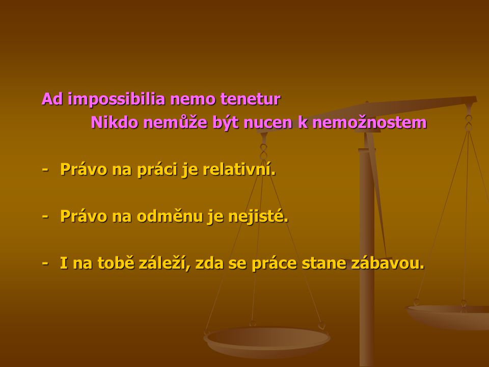 Ad impossibilia nemo tenetur