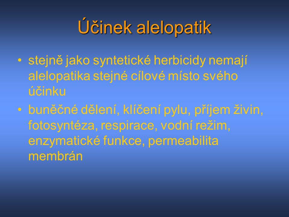 Účinek alelopatik stejně jako syntetické herbicidy nemají alelopatika stejné cílové místo svého účinku.