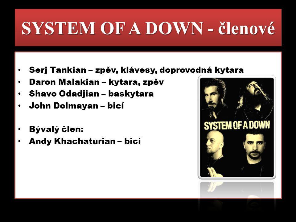 SYSTEM OF A DOWN - členové