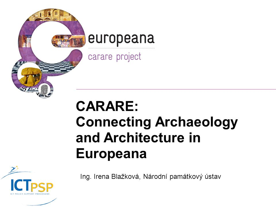 CARARE: Connecting Archaeology and Architecture in Europeana