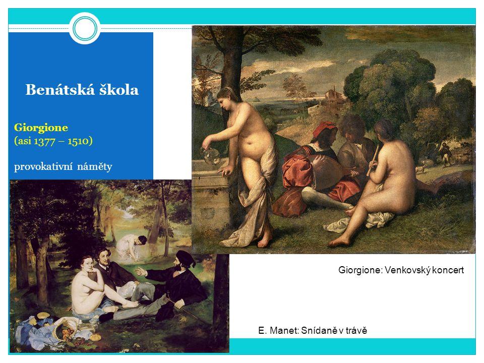 Benátská škola Giorgione (asi 1377 – 1510) provokativní náměty
