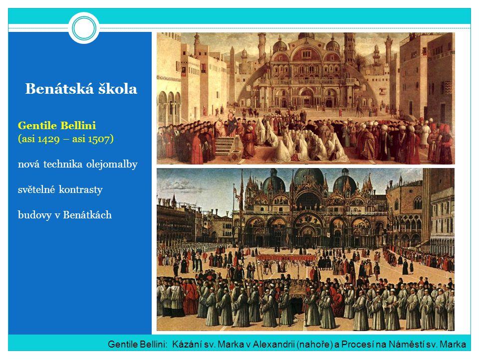 Benátská škola Gentile Bellini (asi 1429 – asi 1507)