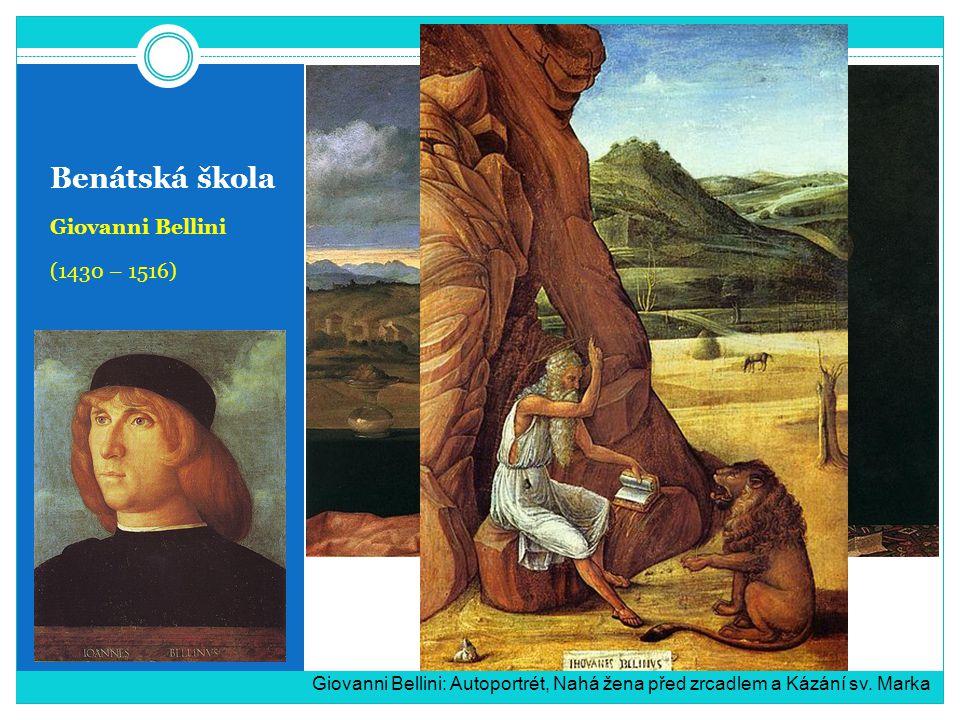 Benátská škola Giovanni Bellini (1430 – 1516)