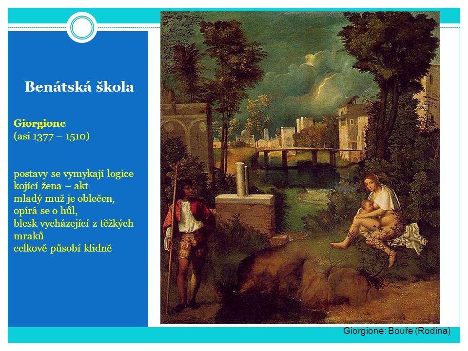 Benátská škola Giorgione (asi 1377 – 1510) postavy se vymykají logice