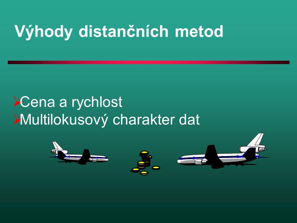 Výhody distančních metod