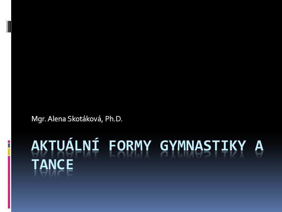 Aktuální formy gymnastiky a tance