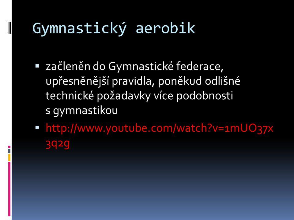 Gymnastický aerobik začleněn do Gymnastické federace, upřesněnější pravidla, poněkud odlišné technické požadavky více podobnosti s gymnastikou.