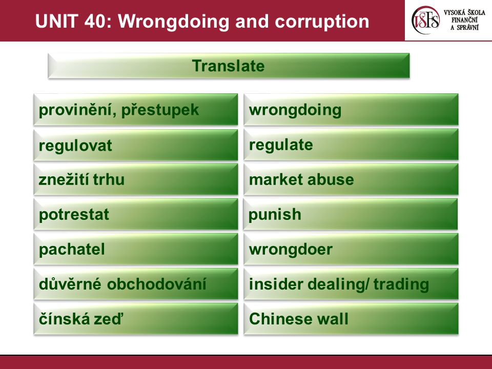 UNIT 40: Wrongdoing and corruption