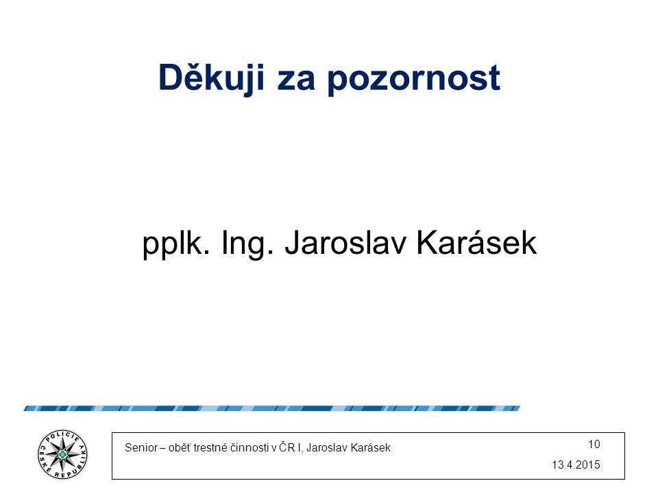 pplk. Ing. Jaroslav Karásek