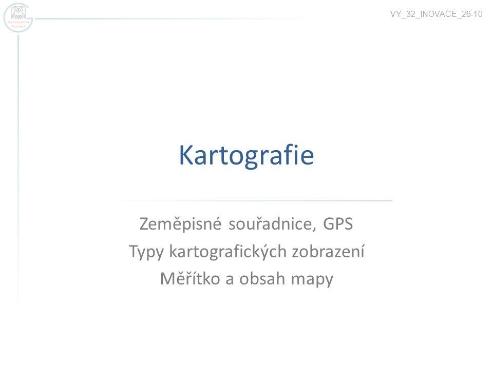 Kartografie Zeměpisné souřadnice, GPS Typy kartografických zobrazení