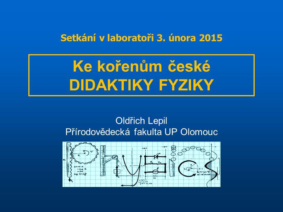 Oldřich Lepil Přírodovědecká fakulta UP Olomouc